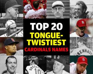 Top 20 Tongue-Twistiest Cardinals Names