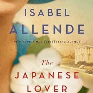 Allende's 'Japanese Lover' is moving story of love, loss