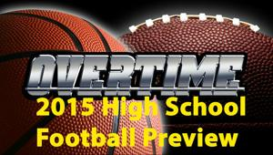 Overtime: 2015 high school football preview