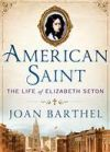 Book review: 'American Saint' gives readers the real Elizabeth Seton