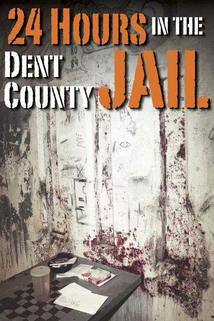 24 hours in the dent county jail