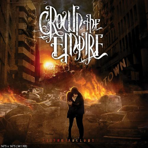 Crown The Empire The Fallout Album Art Crown the Empire contributes