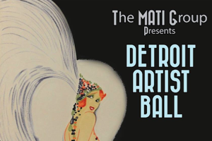 MATI Group presents Detroit Artist Ball