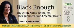 Skillman Institute hosts 'Black Enough' colloquium