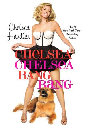 Book Review: Chelsea Chelsea Bang Bang