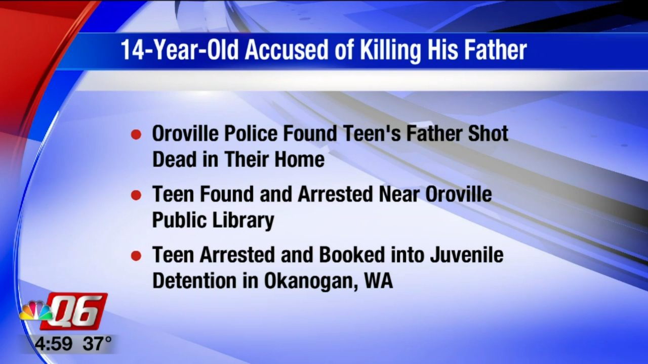14-year-old in Oroville accused of killing his father