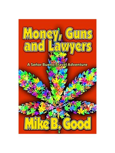 Money, Guns and Lawyers