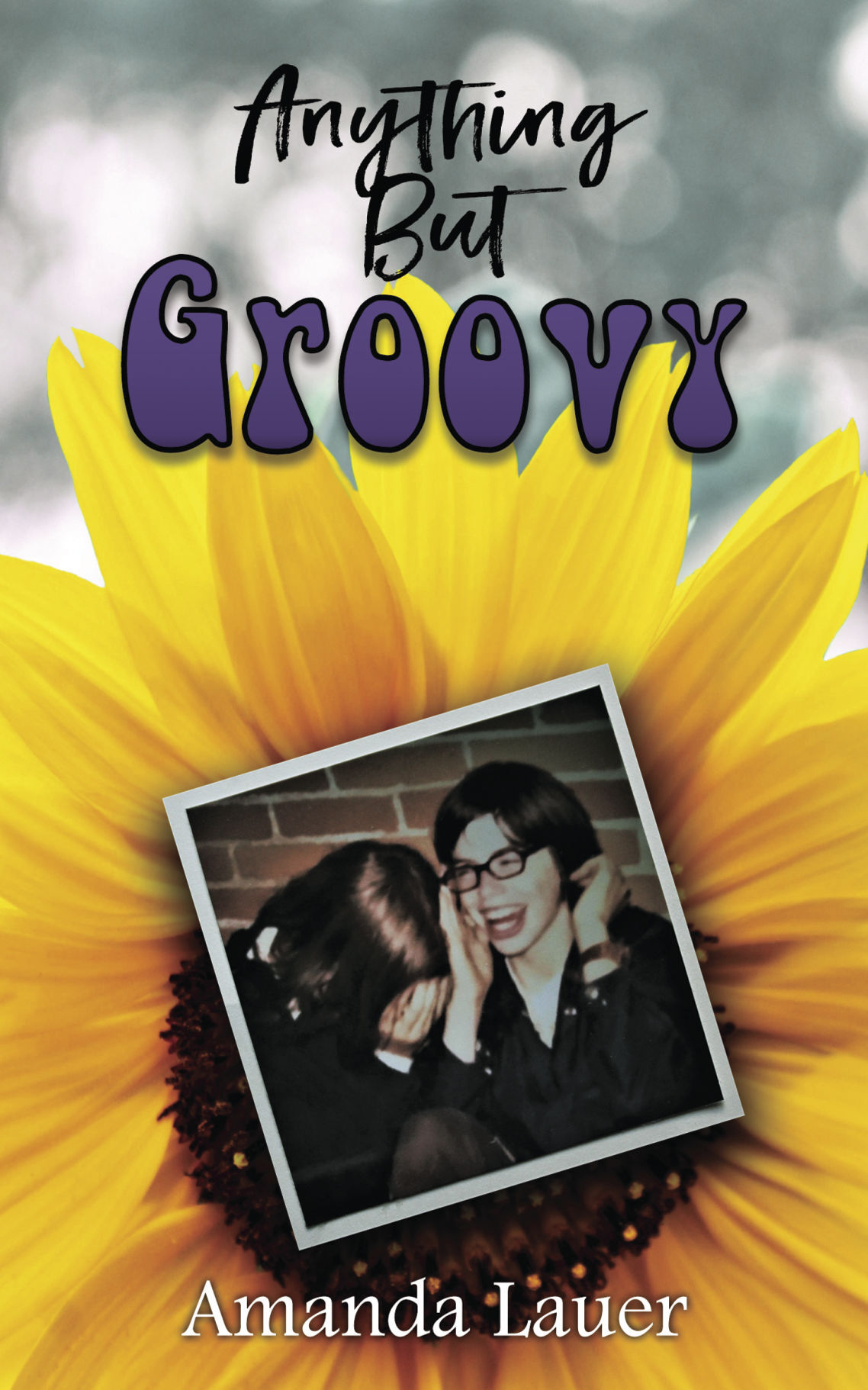 """""""Anything But Groovy"""""""
