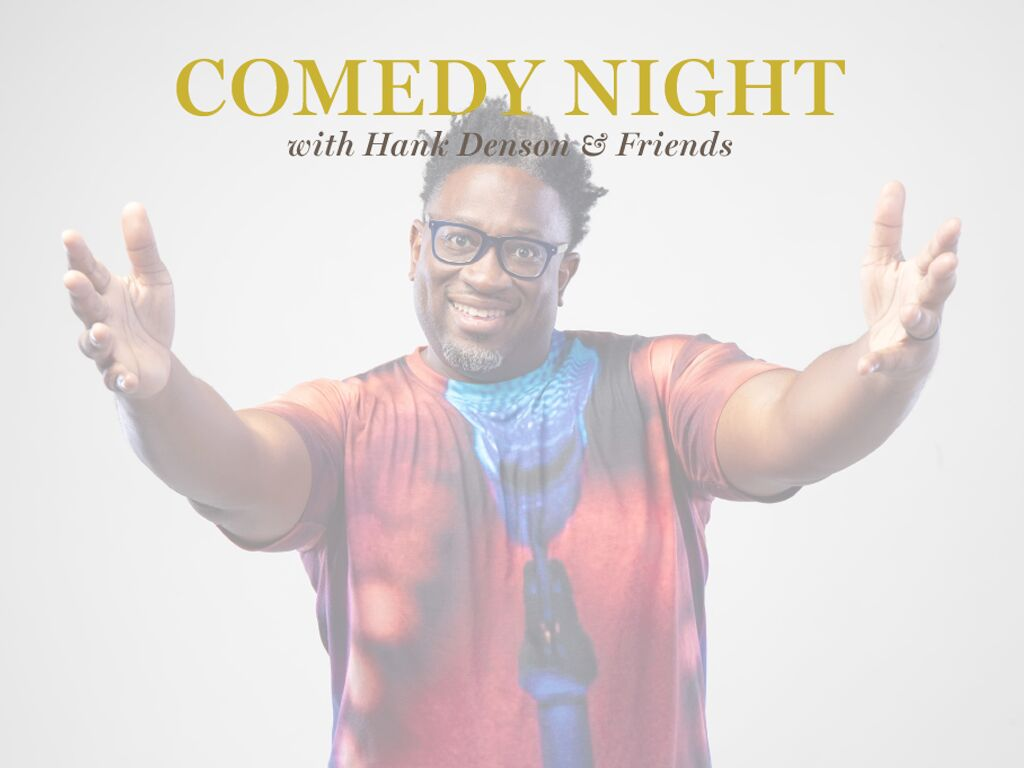 Comedy Night With Hank Denson & Friends