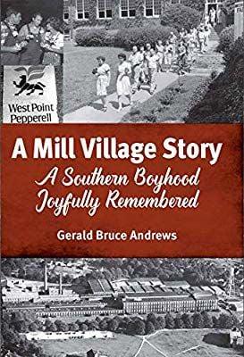 Mill Village Story