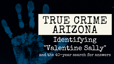 """Identifying """"Valentine Sally"""" & the 40-year search for answers"""