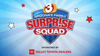 Surprise Squad sponsored by Valley Toyota Dealers