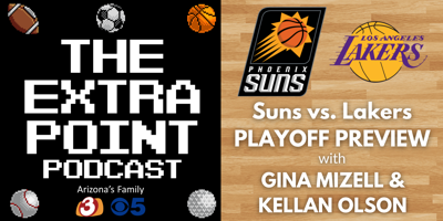 EXTRA POINT PODCAST: Suns Playoff Preview