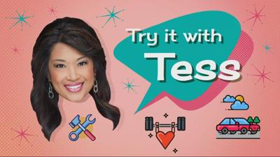 Try it with Tess