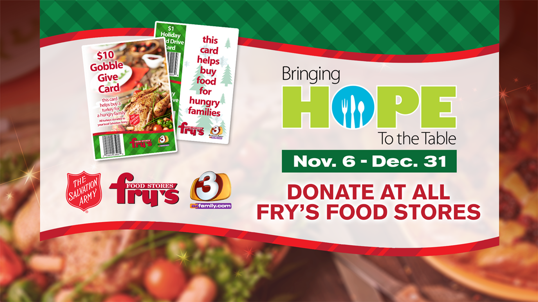 3TV & Fry's Food Store launch annual holiday food drive! Help us bring hope to the table of struggling Arizona families