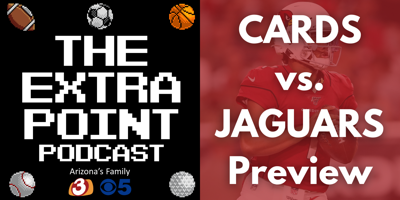 Extra Point Podcast: Cards v Jags