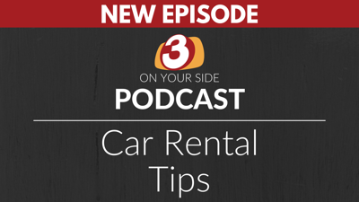 3 ON YOUR SIDE: Car Rentals
