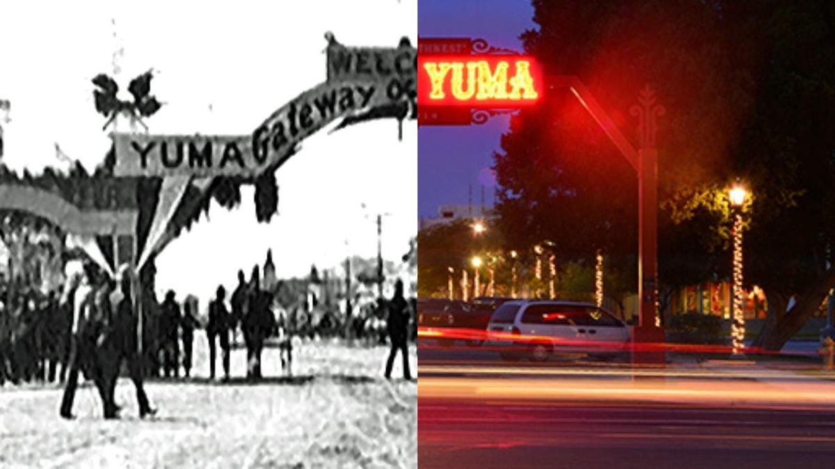 The City of Yuma, then and now