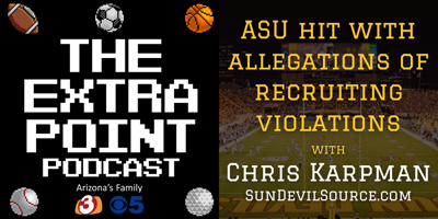 EXTRA POINT PODCAST: ASU allegations