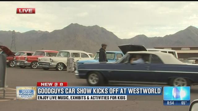 Goodguys Car Show Begins Today At WestWorld Good Morning Arizona - Westworld scottsdale car show
