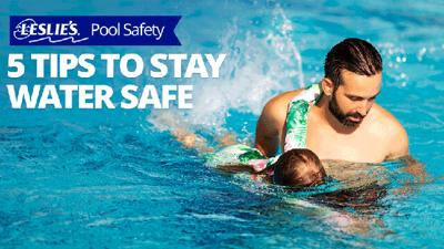 5 Tips to Stay Water Safe - Leslie's Pool Supply