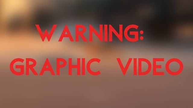 Warning: Graphic Video