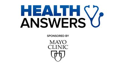 Health Answers sponsored by Mayo Clinic