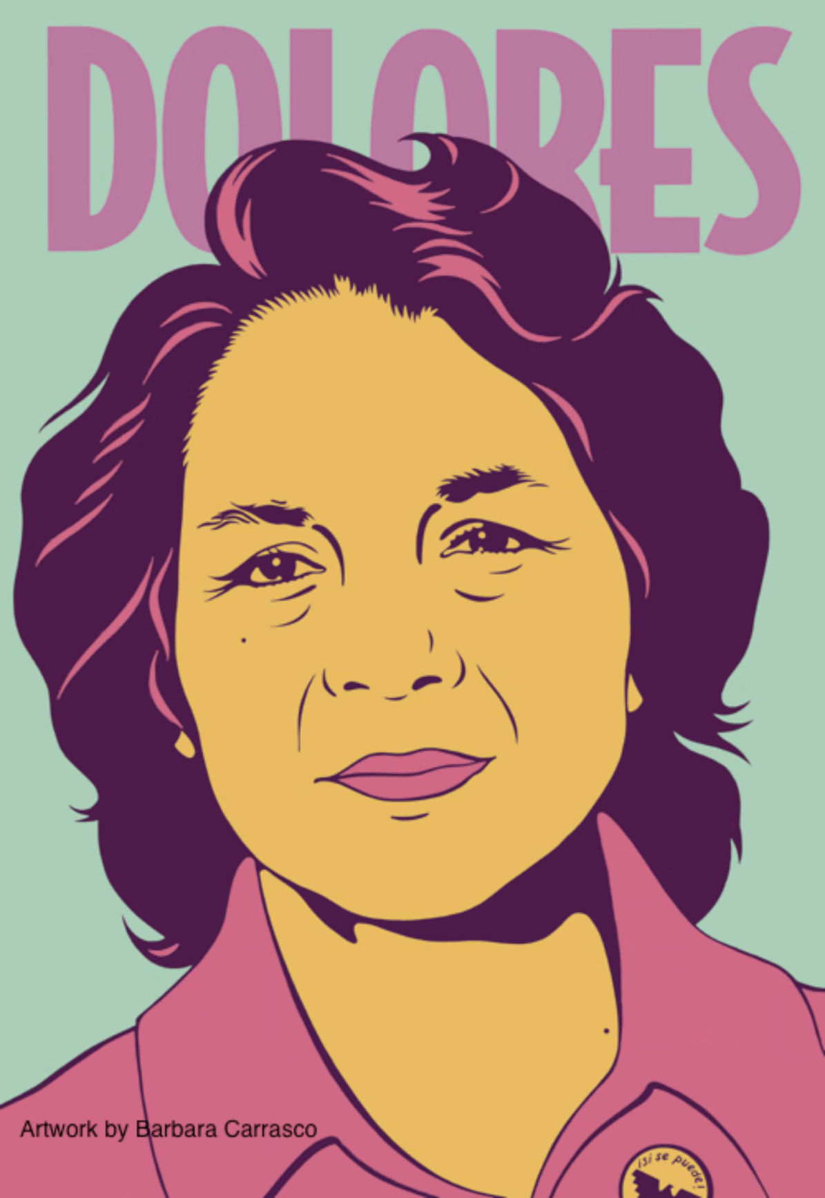 Barbara Carrasco of Dolores