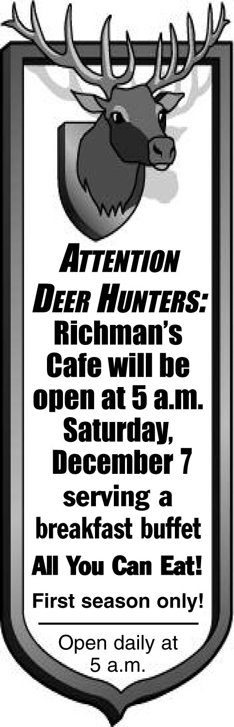 Attention Deer Hunters