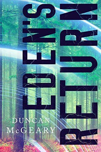 eden's return by duncan mcgeary