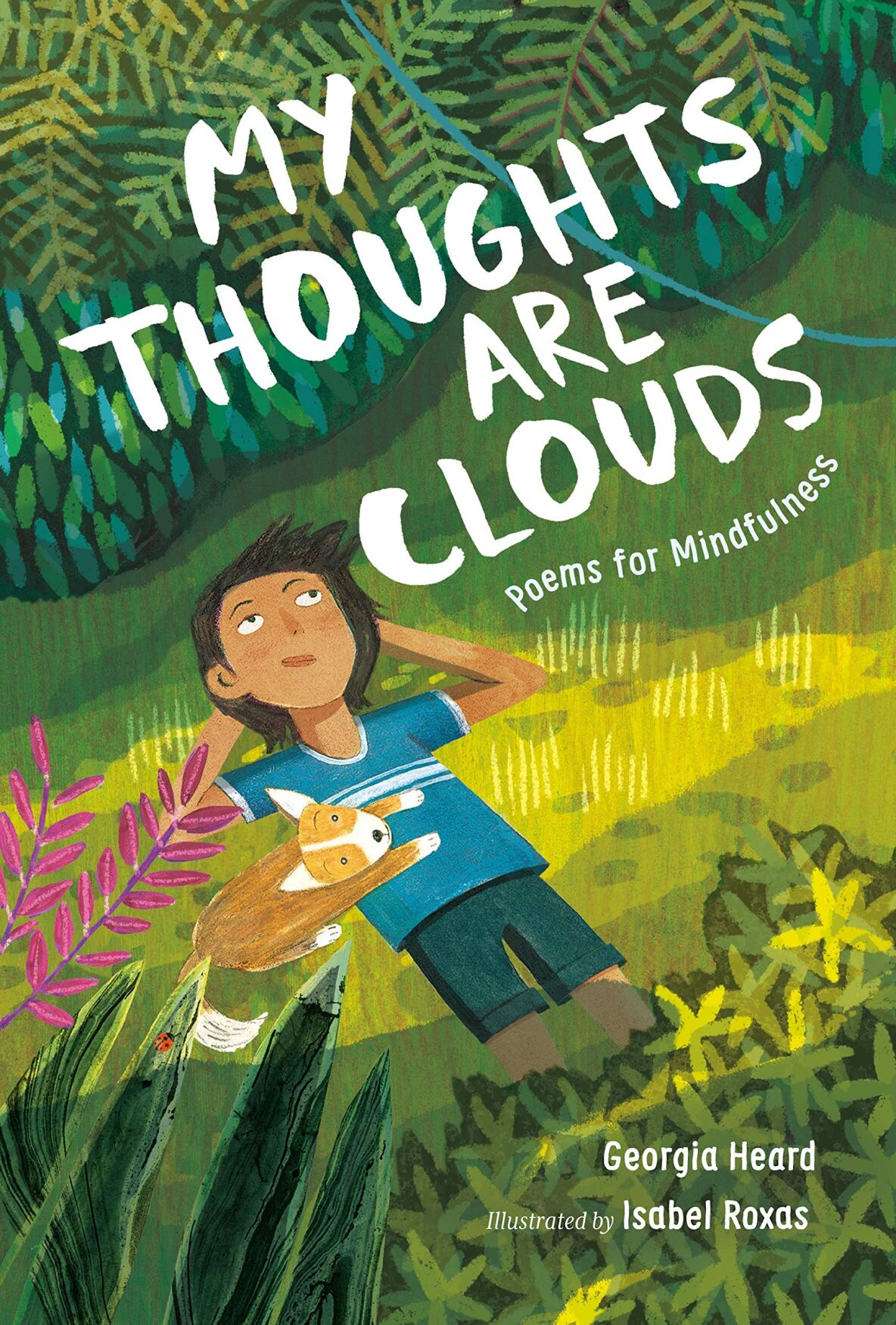 My Thoughts Are Clouds Poems for Mindfulness by Georgia Heard.jpg