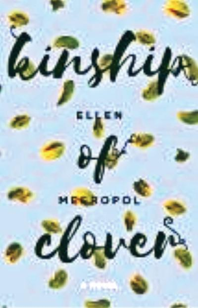 Book review: 'Kinship of Clover' is gripping tale