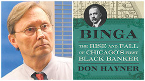 """""""Binga: The Rise and Fall of Chicago's First Black Banker"""""""