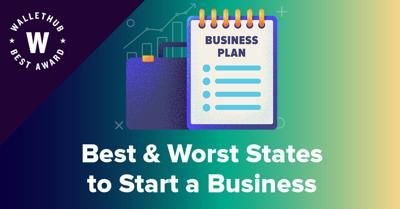 Best & Worst States to Start a Business