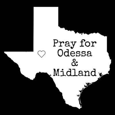 Pray for Midland/Odessa