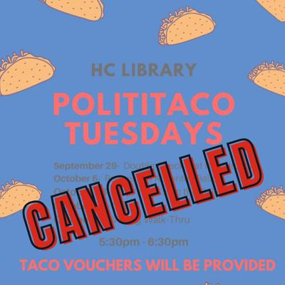 PolitiTaco Tuesday cancelled