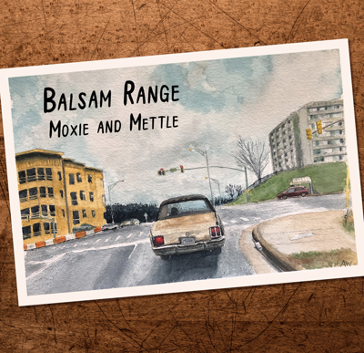 Balsam Range Moxie and Mettle