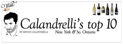 Calandrelli's Top Ten New York & Southern Ontario Wines