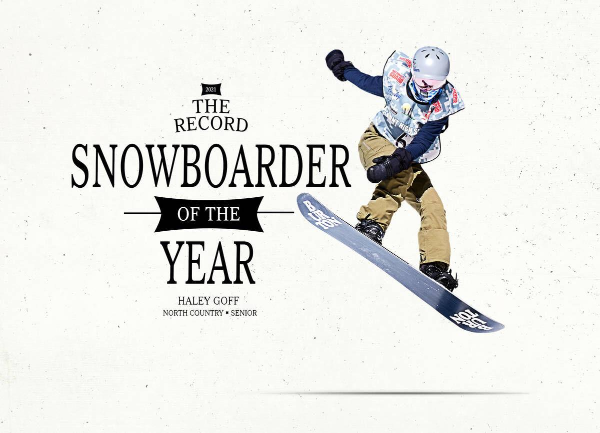 North Country's Haley Goff: The Record's 2021 Snowboarder Of The Year