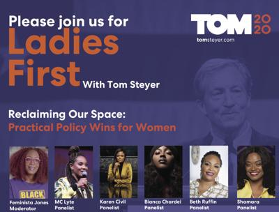 Ladies First With Tom Steyer