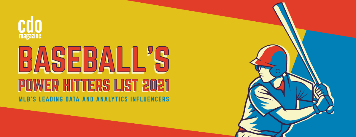 Baseball's Power Hitters List 2021: MLB's Leading Data and Analytics Influencers