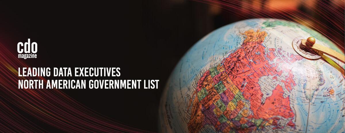 CDO Magazine Announces Its 2021 Leading Data Executives - North American Government List