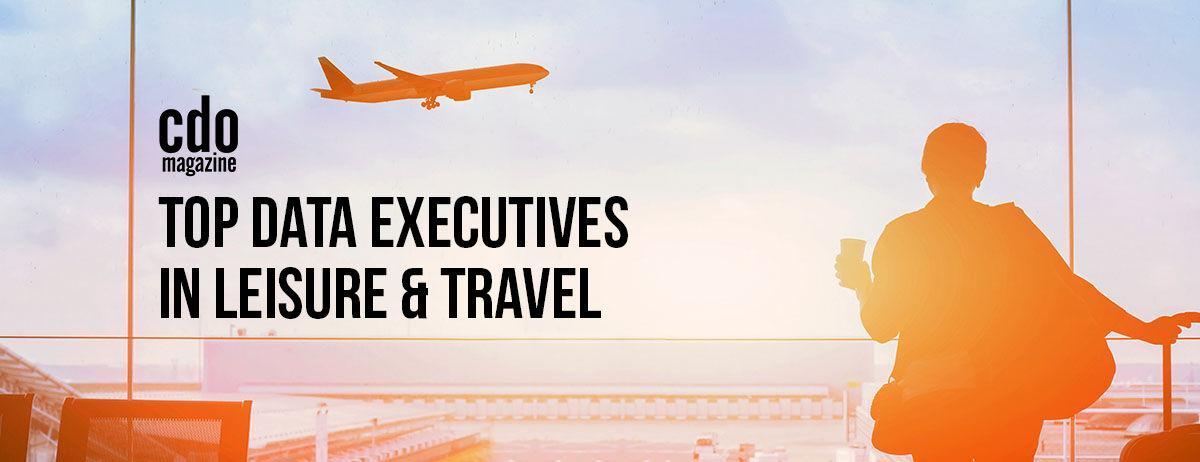 CDO Magazine Announces Its 2021 List of Top Data Executives from the Leisure and Travel Industry