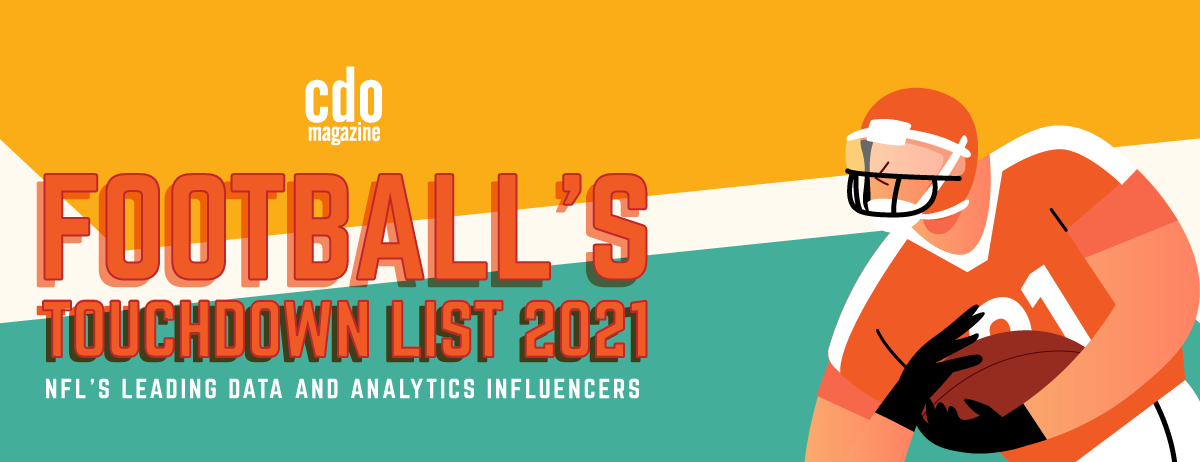 CDO Magazine Announces Its 2021 Football's Touchdown List: NFL's Leading Data and Analytics Influencers
