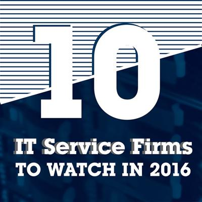 10 IT Service Firms to Watch in 2016