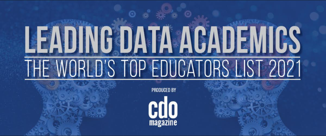 CDO Magazine Announces Its 2021 List of Leading Academic Data Leaders