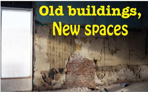 Old buildings, new spaces