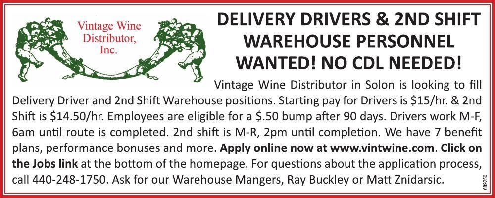 Help Wanted - Drivers, 2nd Shift Warehouse