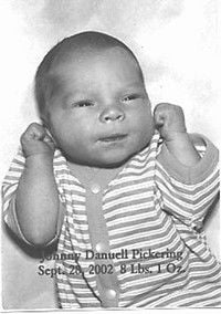 Welcome to the World: Johnny Danuell Pickering