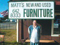 Check out Matt's Furniture